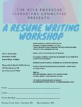"NCLA Emerging Librarians Committee Presents ""A Resume Writing Workshop"""