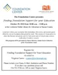 The Foundation Center presents: Finding Foundation Support for Your Education